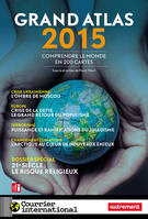 Grand Atlas 2015 : comprendre le monde en 200 cartes, Atlas Autrement