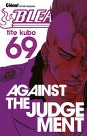 69, Bleach , Against the judgement