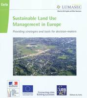 SUSTAINABLE LAND USE MANAGEMENT IN EUROPE.