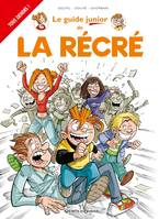 Les Guides Junior - Tome 17, La Récré