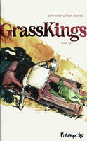 1, Grass Kings (Tome 1)