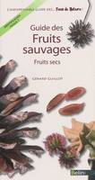 Guide des fruits sauvages - Fruits secs