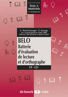 BELO : BATTERIE D'EVALUATION DE LECTURE ET D'ORTHOGRAPHE, batterie d'évaluation de lecture et d'orthographe