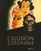 L'illusion coloniale