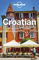 Croatian Phrasebook  Dictionary - 4ed - Anglais