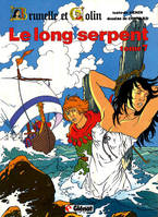 Brunelle et Colin ., 7, Brunelle et Clin. 7. Le long serpent