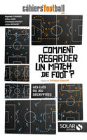 Comment regarder un match de foot