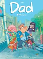 DAD - TOME 1 - FILLES A PAPA (OPE JEUNESSE 7?)