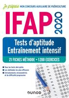 IFAP 2020 - Tests d'aptitude - Entraînement intensif, 21 fiches méthode - 1200 exercices