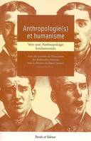 ANTHROPOLOGIE ET HUMANISME, [vers une anthropologie fondamentale]
