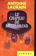 Le chapeau de mitterand Collection Piment
