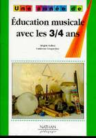 EDUCATION MUSICALE 3/4 ANS