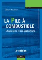 La pile à combustible - 2e éd. - L'hydrogène et ses applications, L'hydrogène et ses applications