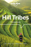 Hill Tribes Phrasebook  Dictionary - 4ed - Anglais