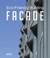 ECO-FRIENDLY BUILDING FACADE /ANGLAIS