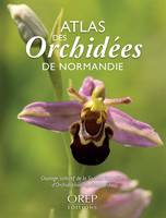 ATLAS DES ORCHIDEES DE NORMANDIE