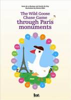 The Wild Goose Chase Game through Paris monuments