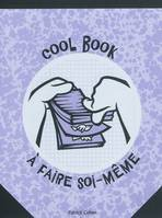 COOL BOOK A FAIRE SOI-MEME