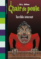Chair de poule , Tome 49, Terrible internat