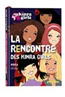 Kinra Girls - La rencontre des Kinra Girls, tome 1, édition collector