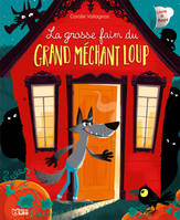 LA GROSSE FAIM DU MECHANT LOUP