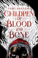 CHILDREN OF BLOOD AND BONE T.01 THE ORISHA LEGACY