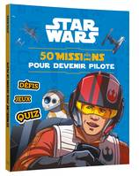 STAR WARS - 50 missions à travers la galaxie