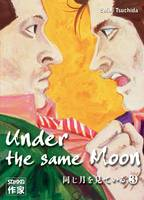 Under the same moon, Under the same Moon (Tome 3), 3