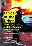 Ethics Of The Urban /Anglais