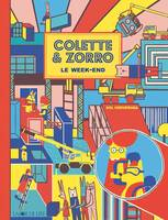 Colette & Zorro, Le week-end