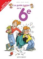 Les Guides Junior - Tome 18, La 6e