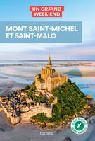 Guide Un Grand Week-end  Mont Saint-Michel-Saint Malo, inclus Granville et les îles Chausey