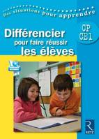 DIFFERENCIER POUR FAIRE REUSSIR LES ELEVES (+ DVD)