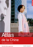 Atlas de la Chine : Un monde sous tension, Atlas Autrement