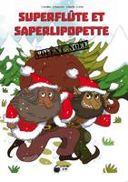 Superflute Et Saperlipopette (Rv)