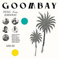 bahamas(caraibes) - Goombay! music from the bahamas 1951-58