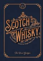 Scotch Whisky (Anglais), The essential guide for single malt lovers