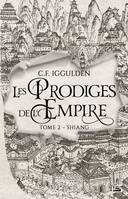 2, Les prodiges de l'empire / Shiang