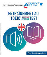 Coffret entrainement au TOEIC reading listening test / plus de 400 exercices