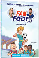 Fan de foot tome 2 - trop d'chance !