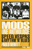 Mods, une anthologie, speed, vespas et rhythm'n'blues