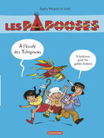 LES PAPOOSES (COMPILATION)
