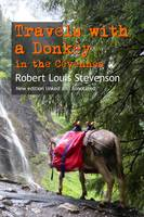 Travels with a Donkey in the Cévennes, New edition linked and annotated