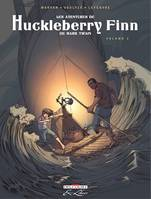 Volume 2, Les Aventures de Huckleberry Finn, de Mark Twain T02, Volume 2