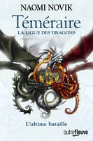 9, Téméraire - tome 9 La ligue des dragons