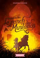 Le ranch des mustangs - Cheval de feu
