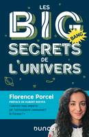 Les BIG secrets de l'Univers, Préface de Hubert Reeves