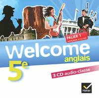 Welcome Anglais 5e éd. 2012 - 3 CD audio-classe, 3 CD audio classe