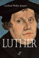 Luther / une perspective oecuménique