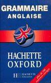 Grammaire anglaise / Hachette Oxford